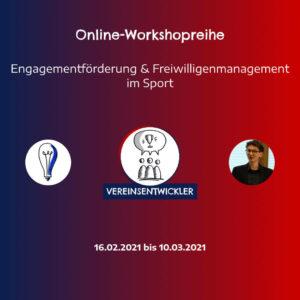 Online-Workshopreihe Engagementförderung und Freiwilligenmanagement im Sport